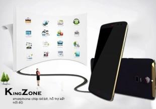 Kingzone tung ra thị trường smarphone chip 64 bit, hỗ trợ kết nối 4G